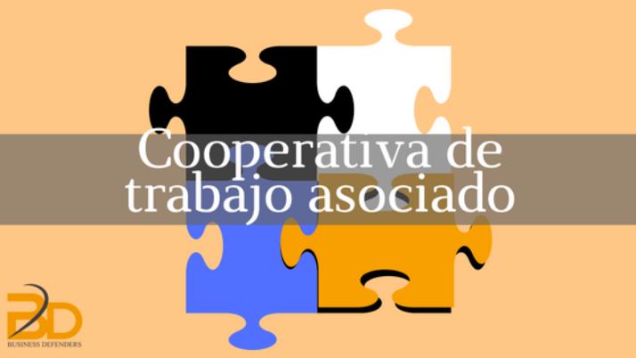 Cómo constituir una Cooperativa de Trabajo Asociado