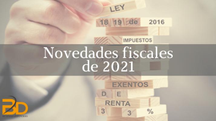 Novedades fiscales de 2021